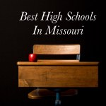 20 Best High Schools in Missouri Chosen by 2019 US News and World Report