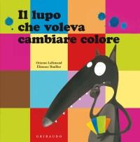 Il lupo che voleva cambiare colore - Firenze Formato Famiglia