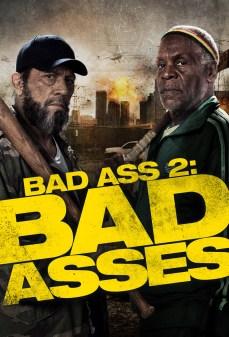 مشاهدة وتحميل فلم Bad Ass 2: Bad Asses  اونلاين