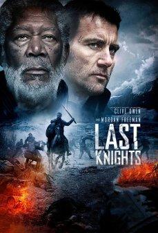 مشاهدة وتحميل فلم Last Knights آخر الفرسان اونلاين