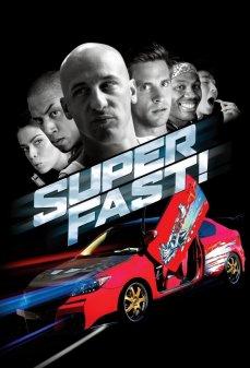 مشاهدة وتحميل فلم Superfast أكثر...سرعة اونلاين