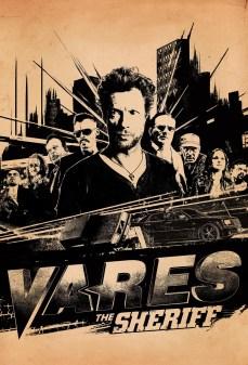 مشاهدة وتحميل فلم Vares – The Sheriff  اونلاين