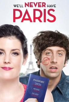 مشاهدة وتحميل فلم We'll Never Have Paris لن نذهب إلى باريس أبدًا  اونلاين