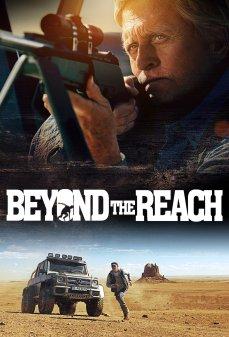 مشاهدة وتحميل فلم Beyond the Reach بعيدًا عن الأيدي اونلاين
