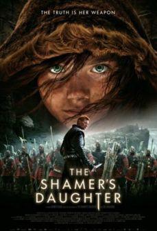 مشاهدة وتحميل فلم The Shamer's Daughter  اونلاين