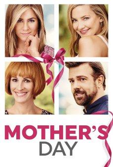 مشاهدة وتحميل فلم Mother's Day  اونلاين