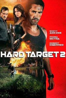 مشاهدة وتحميل فلم Hard Target 2 مهمة صعبة 2 اونلاين