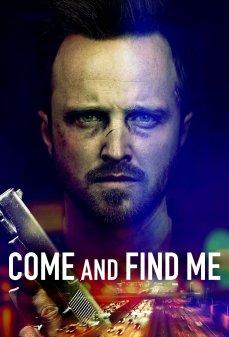 مشاهدة وتحميل فلم Come and Find Me تعال وجِدني اونلاين