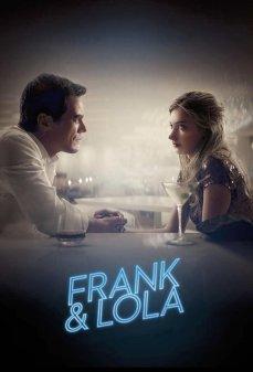 مشاهدة وتحميل فلم Frank & Lola  اونلاين