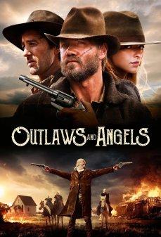 تحميل فلم Outlaws and Angels الخارجون عن القانون والملائكة اونلاين