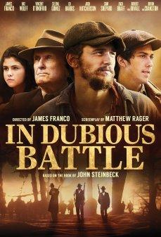 مشاهدة وتحميل فلم In Dubious Battle في معركة سجال اونلاين