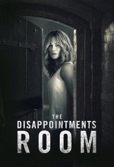 مشاهدة وتحميل فلم The Disappointments Room غرفة خيبات الأمل اونلاين
