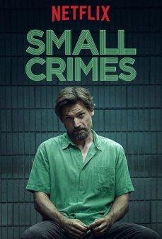 مشاهدة وتحميل فلم Small Crimes  اونلاين