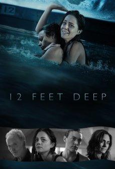 مشاهدة وتحميل فلم 12 Feet Deep  اونلاين