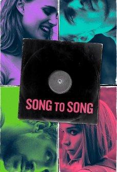 مشاهدة وتحميل فلم Song to Song أغنية إلى أغنية اونلاين