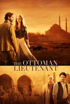 تحميل فلم The Ottoman Lieutenant المُلازم العثماني اونلاين