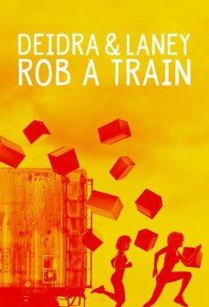تحميل فلم Deidra & Laney Rob a Train  اونلاين