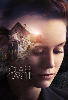 تحميل فلم The Glass Castle القلعة الزجاجية اونلاين