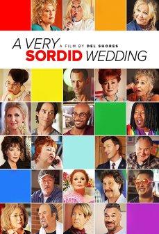 مشاهدة وتحميل فلم A Very Sordid Wedding  اونلاين
