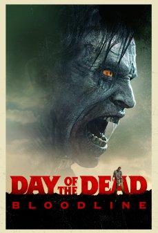 تحميل فلم Day of the Dead: Bloodline يوم الموتى: خط الدم اونلاين