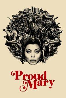 تحميل فلم Proud Mary ماري الفخورة اونلاين