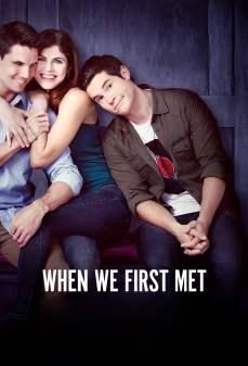 مشاهدة وتحميل فلم When We First Met  اونلاين