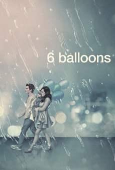تحميل فلم 6 Balloons 6 بالونات اونلاين