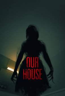 مشاهدة وتحميل فلم Our House منزلنا اونلاين