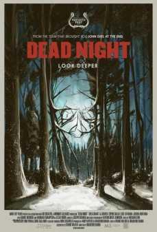 مشاهدة وتحميل فلم Dead Night ليلة الموت اونلاين