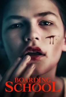 مشاهدة وتحميل فلم Boarding School  اونلاين