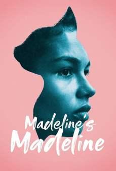 مشاهدة وتحميل فلم Madeline's Madeline  اونلاين