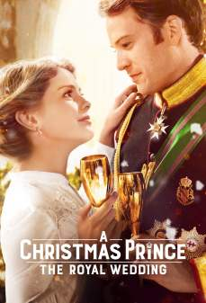 تحميل فلم A Christmas Prince: The Royal Wedding  اونلاين