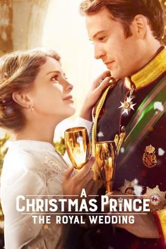 c42793b95 فلم A Christmas Prince: The Royal Wedding 2018 مترجم عربي بالكامل اون لاين  على فشار