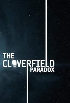 مشاهدة وتحميل فلم The Cloverfield Paradox مفارقة كلوفرفيلد اونلاين