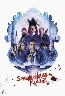 مشاهدة وتحميل فلم Slaughterhouse Rulez قوانين المسلخ اونلاين