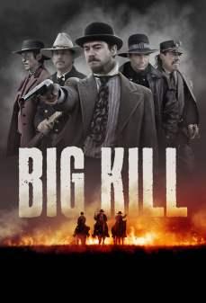 مشاهدة وتحميل فلم Big Kill بيج كيل اونلاين
