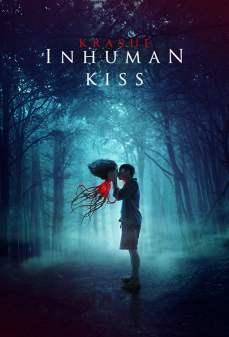 مشاهدة وتحميل فلم Inhuman Kiss قبلة غير آدمية  اونلاين