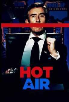 مشاهدة وتحميل فلم Hot Air جو حماسي اونلاين