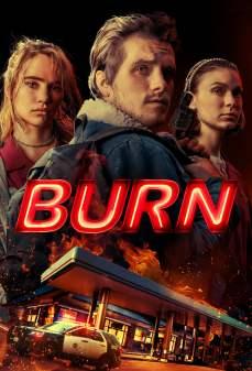 مشاهدة وتحميل فلم Burn حريق اونلاين