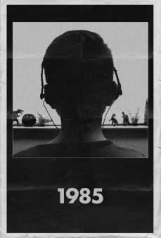 مشاهدة وتحميل فلم 1985 1985 اونلاين