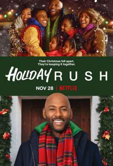 مشاهدة وتحميل فلم Holiday Rush عطلة عيد الميلاد اونلاين