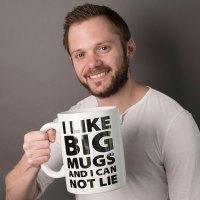 Giant Mug - I Like Big Mugs   GettingPersonal.co.uk