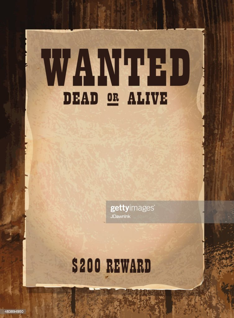 Vector Antique Wanted Poster Design Template With Copy Space Vector Art  Getty Images