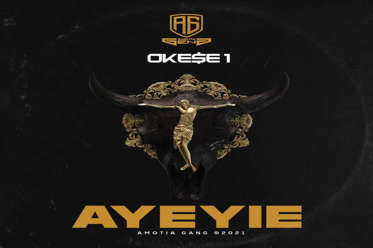 MUSIC: Okese1 – Ayeyie museafrica