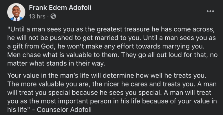 'Until A Man Sees You As The Greatest Treasure, He Will Not Be Pushed To Marry You'