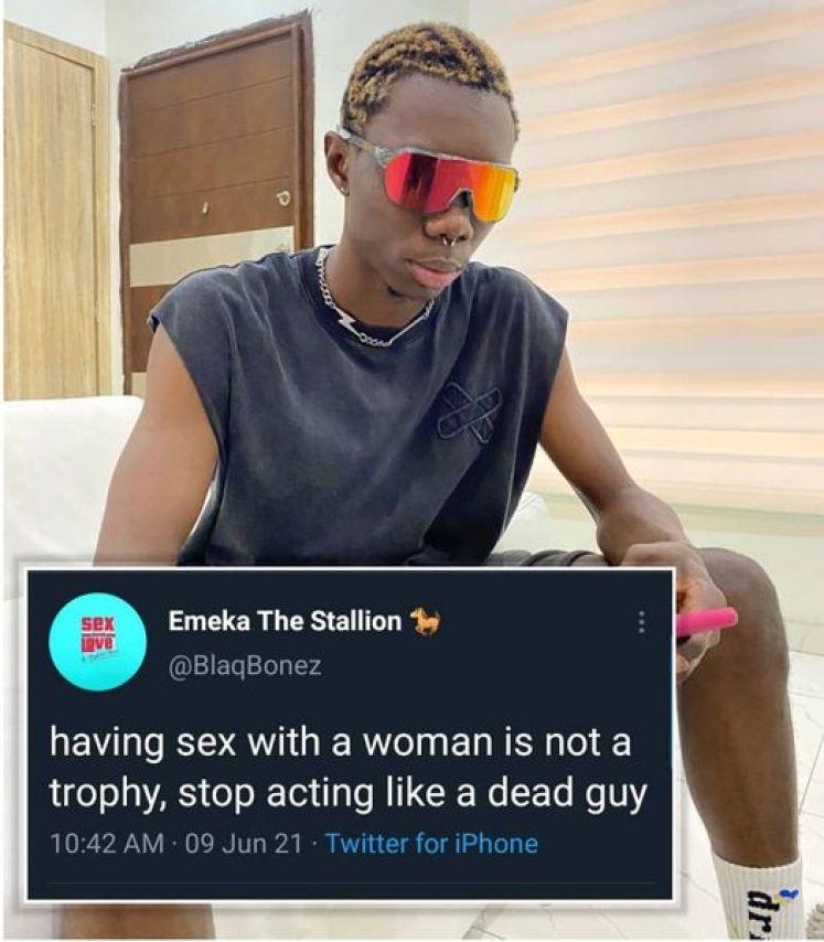 'Having S,ex With A Woman Isn't A Trophy'- Blaqbonez to Guys