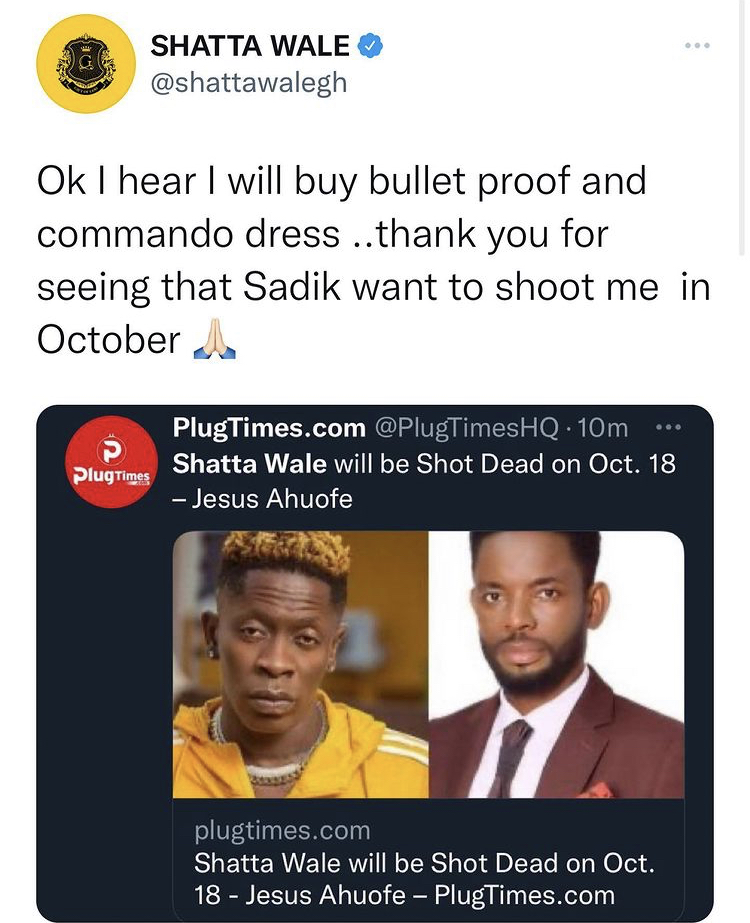 Sadiq Planning to Kill Me- Shatta Wale On Prophecy About Him Dying In October 2021