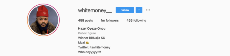 Another Win For Whitemoney Has He Clocks 1 Million Followers On IG Few Days After Winning N90 Million
