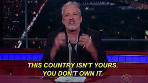 Image result for This isn't your country john stewart