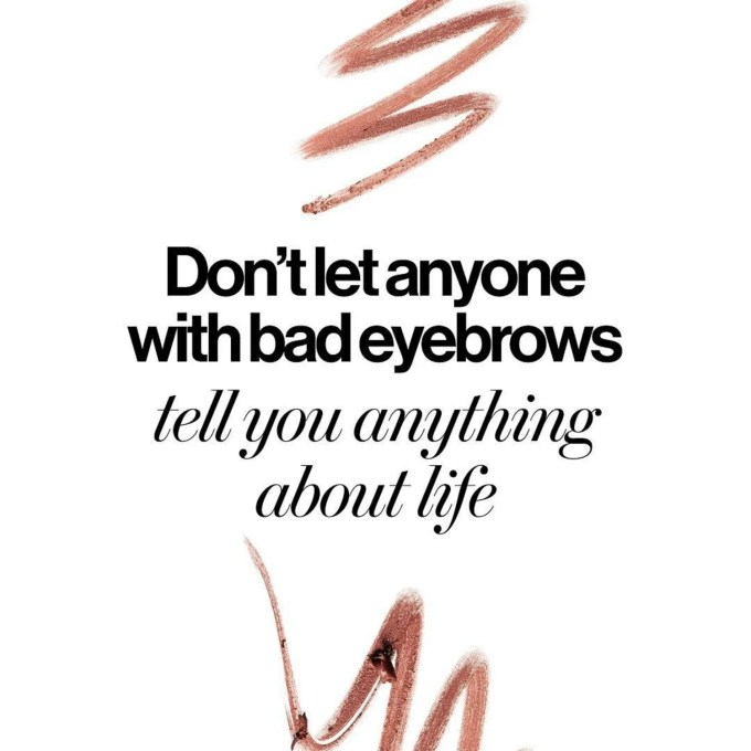21 beauty quotes hair and makeup junkies live by | glamour
